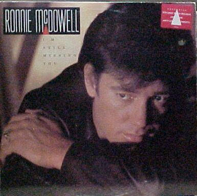 Ronnie McDowell - I'm Still Missing You (LP, Album, Used) - Used Records - Curb Records at Funky Moose Records