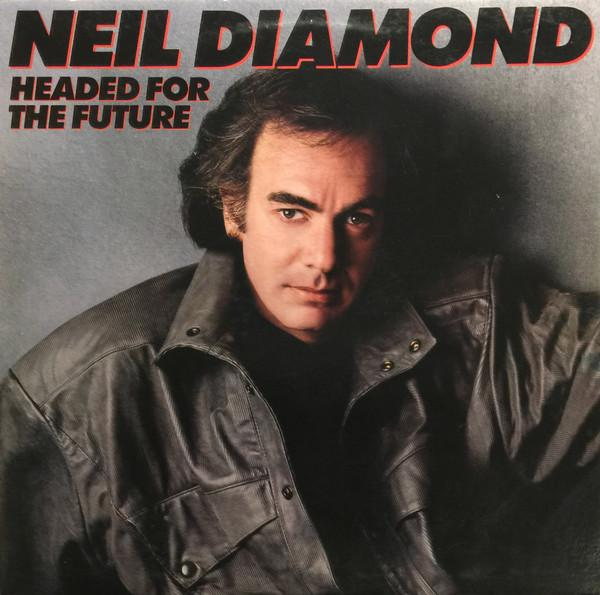 Neil Diamond - Headed For The Future (LP, Album, Used) - Used Records - Columbia at Funky Moose Records