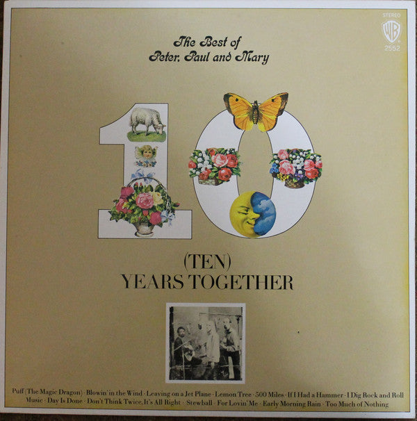 Peter, Paul & Mary - The Best Of Peter, Paul And Mary (Ten) Years Together (LP, Comp, RE, Used)