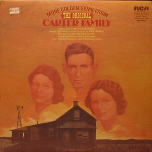 The Carter Family - More Golden  Gems From The Original Carter Family (LP, Used) - Used Records - RCA Camden at Funky Moose Records