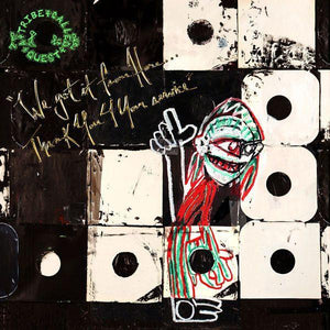 A Tribe Called Quest - We Got It From Here... Thank You 4 Your ServiceVinyl
