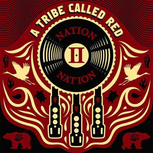 A Tribe Called Red - Nation II Nation (Red vinyl) Vinyl Sony Canada