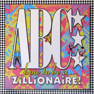 ABC - How To Be A Zillionaire! (LP, Album, Used)Used Records