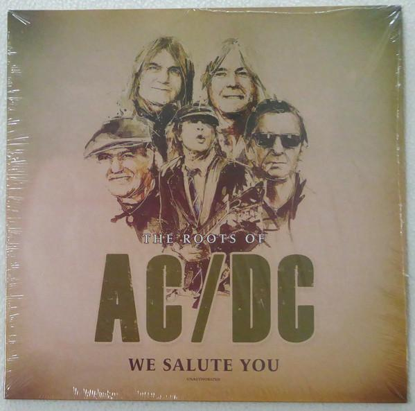 AC/DC - The Roots Of (We Salute You) (Limited Edition, Unofficial Release)Vinyl