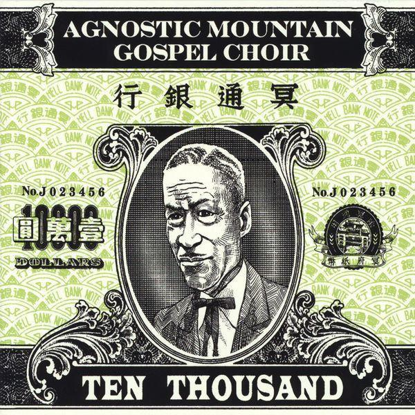 Agnostic Mountain Gospel Choir - Ten Thousand (180 gram)Vinyl