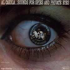Al Caiola - Al Caiola...Sounds For Spies And Private Eyes (LP, Album, Used)Used Records