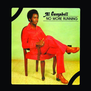 Al Campbell - No More Running (Reissue)Vinyl