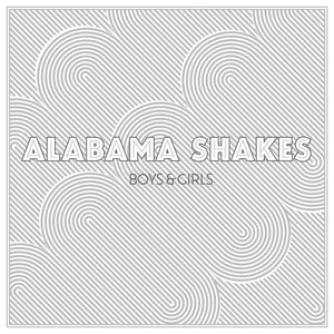 Alabama Shakes - Boys & GirlsVinyl