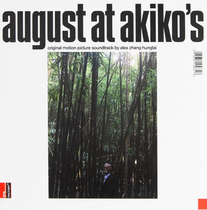 Alex Zhang Hungtai - August At Akiko's — Original Motion Picture Soundtrack (Limited Edition)Vinyl