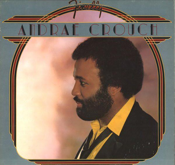 Andraé Crouch - Finally (LP, Album, Used)Used Records