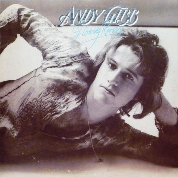 Andy Gibb - Flowing Rivers (LP, Album, Used)Used Records