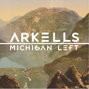 Arkells - Michigan LeftVinyl