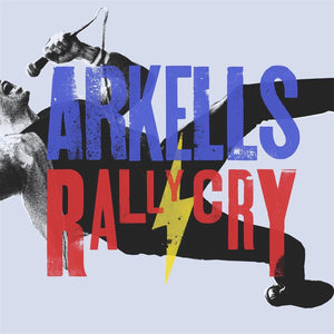 Arkells - Rally Cry (Limited Edition)Vinyl