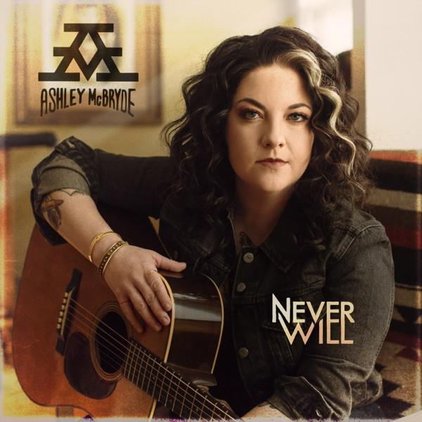Ashley McBryde - Never WillVinyl