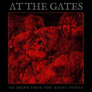At The Gates - To Drink From The Night Itself (Limited Edition)Vinyl