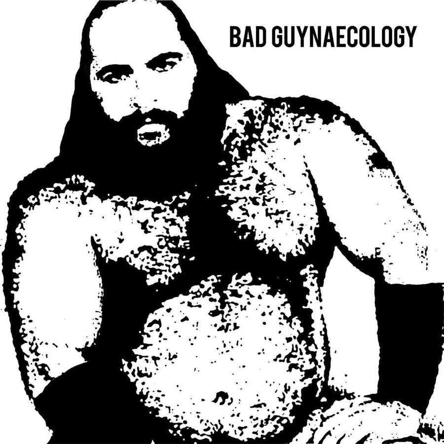 Bad Guys - Bad GuynaecologyVinyl