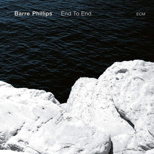 Barre Phillips - End To EndVinyl
