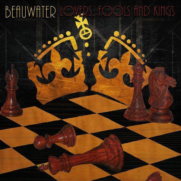 Beauwater - Lovers, Fools and KingsVinyl