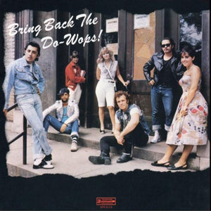 Big Wheelie & The Hubcaps - Bring Back The Do-Wops! (LP, Album, Used)Used Records