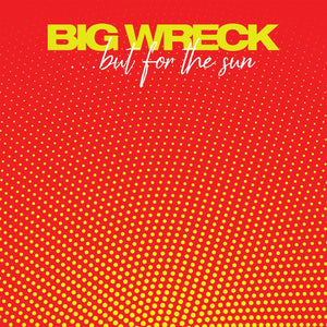 Big Wreck - ...But For The SunVinyl