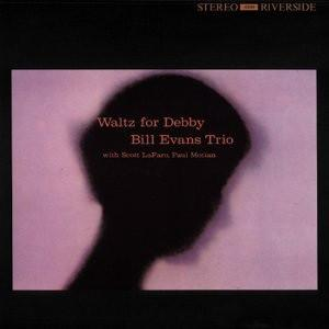 Bill Evans Trio* - Waltz For Debby (Reissue)Vinyl