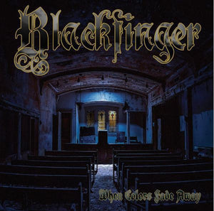 Blackfinger - When Colors Fade Away (Limited Edition)Vinyl