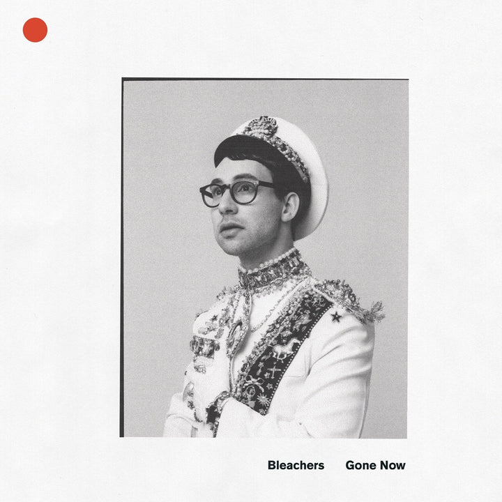 Bleachers - Gone Now (Limited Edition)Vinyl