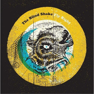 Blind Shake, The - Fly RightVinyl