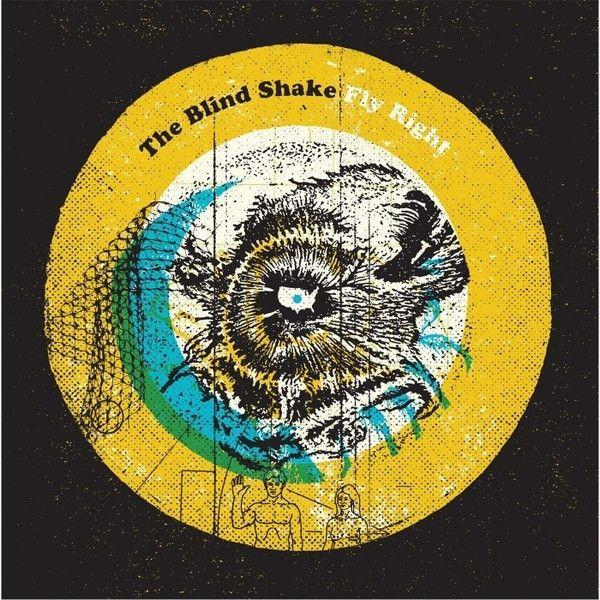 Blind Shake, The - Fly Right Vinyl Funky Moose Records