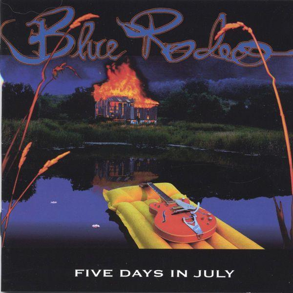 Blue Rodeo - Five Days In July (2LP)Vinyl