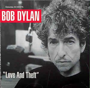 Bob Dylan - Love And Theft (2LP, Reissue, Repress)Vinyl