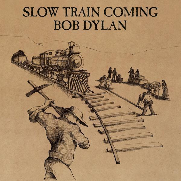 Bob Dylan - Slow Train Coming (Reissue, Remastered)Vinyl