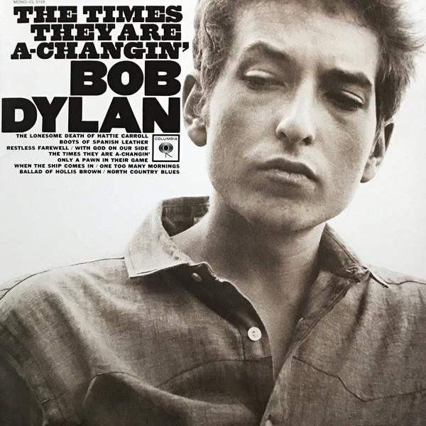 Bob Dylan - The Times They Are A-Changin' (Reissue, Mono)Vinyl