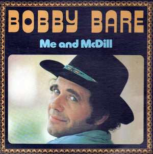 Bobby Bare - Me And McDill (LP, Used)Used Records