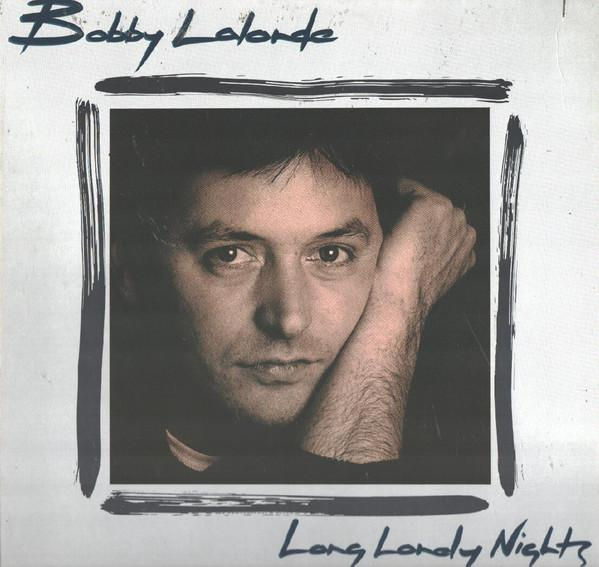 Bobby Lalonde - Long Lonely Nights (LP, Used)Used Records