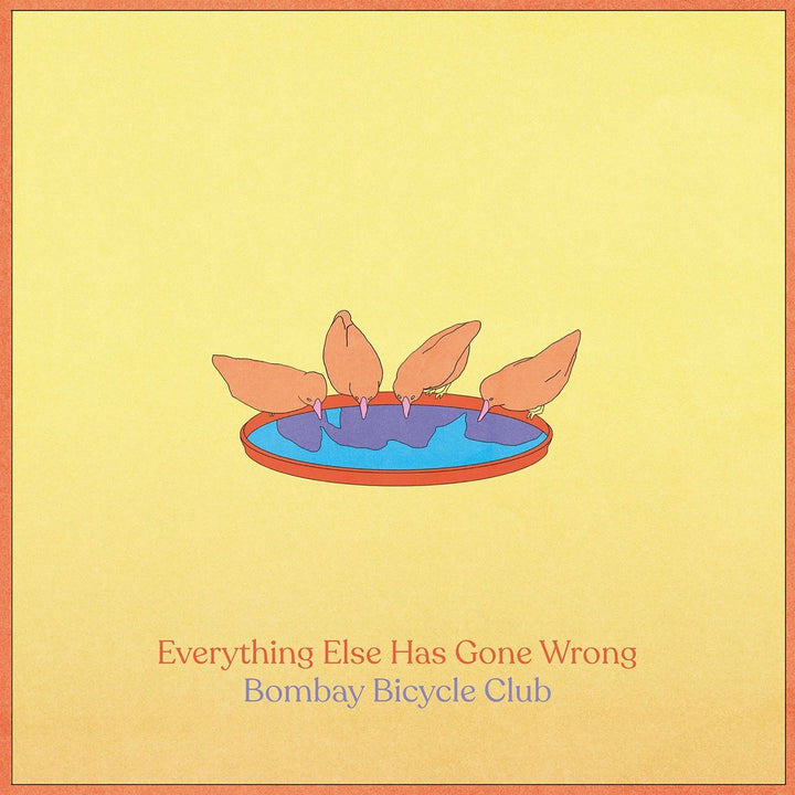 Bombay Bicycle Club - Everything Else Has Gone Wrong (2LP, 45 RPM, Deluxe Edition)Vinyl