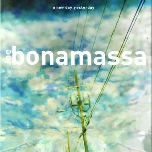 Bonamassa, Joe - A New Day Yesterday (Reissue)Vinyl