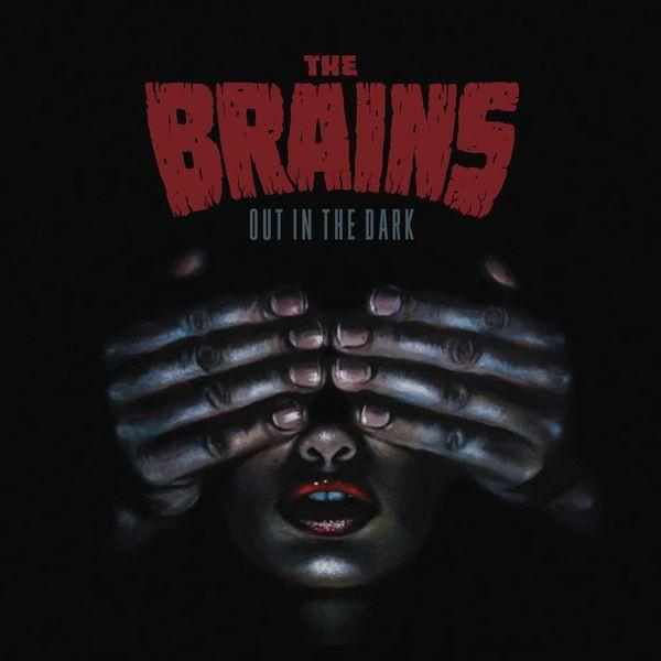 Brains, The - Out In The Dark Vinyl Stomp Records