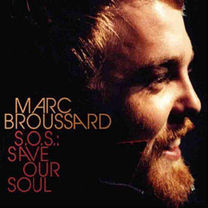 Broussard, Marc - S.O.S.: Save Our Soul Vinyl Funky Moose Records