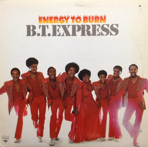 B.T. Express - Energy To Burn (LP, Album, Used)Used Records