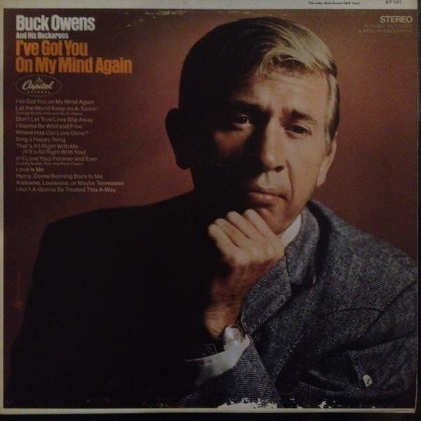Buck Owens And His Buckaroos - I've Got You On My Mind Again (LP, Album, Used)Used Records