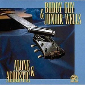Buddy Guy & Junior Wells - Alone & AcousticVinyl