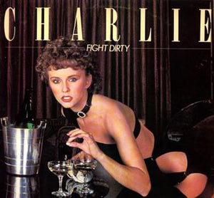 Charlie - Fight Dirty (LP, Album, Used)Used Records