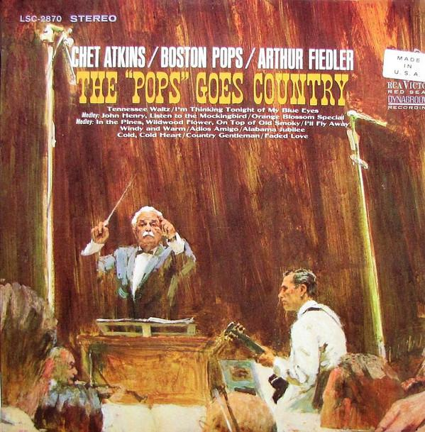 "Chet Atkins - The ""Pops"" Goes Country (LP, RE, Used)Used Records"
