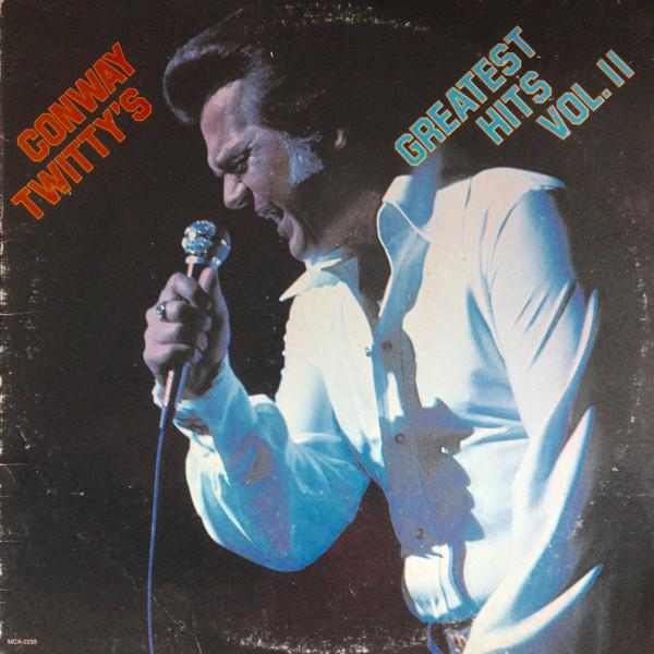 Conway Twitty - Conway Twitty's Greatest Hits Vol. II (LP, Comp, Used)Used Records