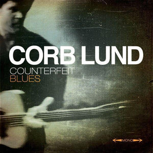 Corb Lund - Counterfeit BluesVinyl