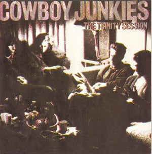 Cowboy Junkies - The Trinity Session (2LP, Limited Edition, Reissue, Remastered)Vinyl