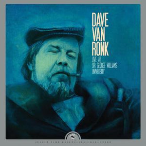 Dave Van Ronk - Live At Sir George Williams University (Reissue)Vinyl