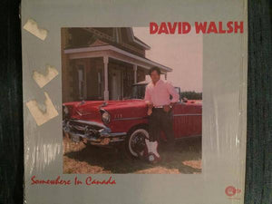 David Walsh - Somewhere In Canada (LP, Album, Used)Used Records
