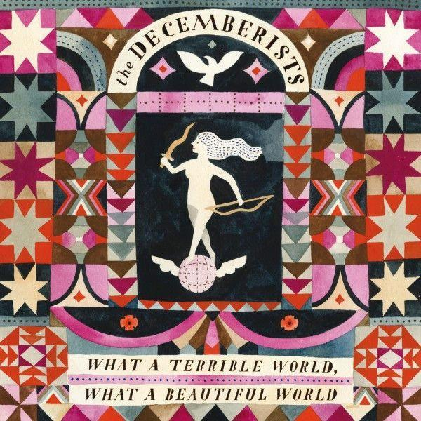 Decemberists, The - What A Terrible World, What A Beautiful World (2LP)Vinyl